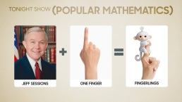 'Tonight': Jeff Sessions = Fingerling in Popular Mathematics