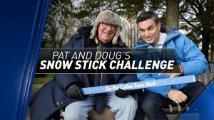 Pat and Doug's Snow Stick Challenge