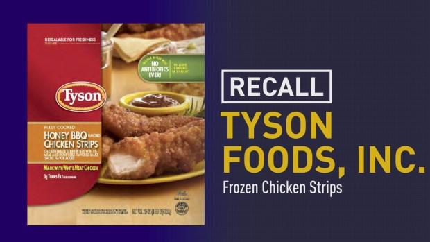 [NATL] Tyson Foods Recalls Nearly 12 Million Pounds of Frozen Chicken Strips
