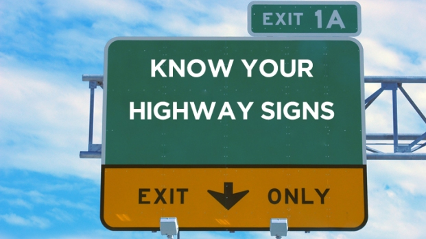 Know Your Highway Signs